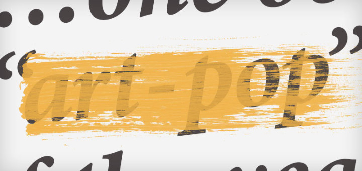 "A large yellow stroke is painted over the words ""art-pop"""