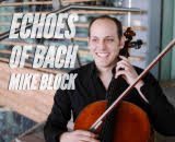 Mike Block - Echoes of Bach